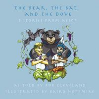 The Bear the Bat and the Dove